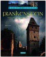 """Frankenstein und die Illuminaten - Wie Mary Shelley ihren Roman """"Frankenstein"""" erschuf - MYTHEN & LEGENDEN"""