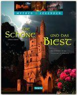 Die Schöne und das Biest - Das Geheimnis um die Entstehung des Märchens - Mythen & Legenden