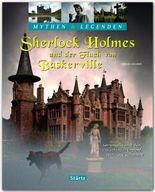 Sherlock Holmes und der Fluch von Baskerville - Spurensuche nach dem Höllenhund in England, Wales und Schottland - Mythen & Legenden