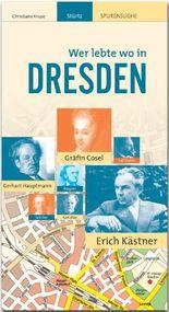 DRESDEN - Wer lebte wo