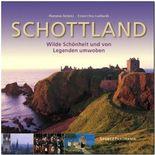 Schottland - Wilde Schönheit und von Legenden umwoben