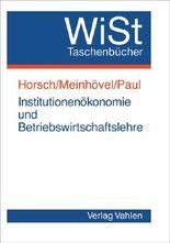 Institutionenökonomie und Betriebswirtschaftslehre