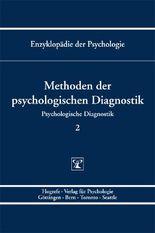 Enzyklopädie der Psychologie / Themenbereich B: Methodologie und Methoden / Psychologische Diagnostik / Methoden der psychologischen Diagnostik