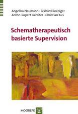 Schematherapeutisch basierte Supervision
