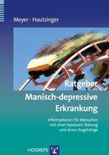 Ratgeber Manisch-depressive Erkrankung