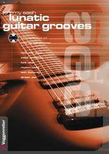 Lunatic Guitar Grooves