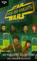 Star Wars: Young Jedi Knights - Das Vermächtnis des Imperiums