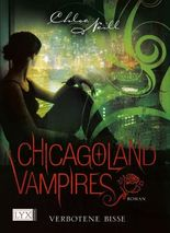 Chicagoland Vampires - Verbotene Bisse