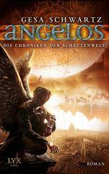 Die Chroniken der Schattenwelt - Angelos