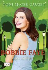 Bobbie Faye - Alles wird gut