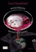 Wolfskuss & Wolfsgesang (Doppelband)
