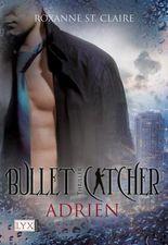 Bullet Catcher - Adrien
