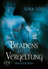 Breeds - Bradens Vergeltung