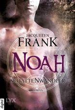 Schattenwandler: Noah