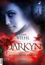 Darkyn: Blindes Verlangen
