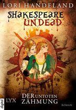Shakespeare Undead: Der Untoten Zähmung