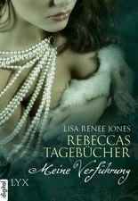 Rebeccas Tagebücher - Meine Verführung