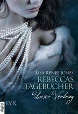 Rebeccas Tagebücher - Unser Vertrag