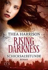 Rising Darkness - Schicksalsstunde