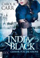 India Black - Gefahr für die Krone (Black-Reihe 2)