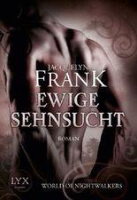 World of Nightwalkers - Ewige Sehnsucht