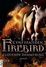 Firebird: Glühende Dämmerung
