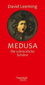 Medusa  - Die schreckliche Schöne