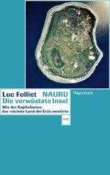 Nauru, die verwüstete Insel
