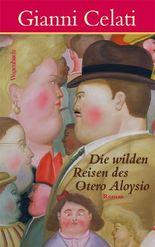 Die wilden Reisen des Otero Aloysio