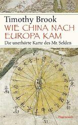 Wie China nach Europa kam: Die unerhörte Karte des Mr. Selden
