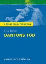 Textanalyse und Interpretation zu Georg Büchner. Dantons Tod