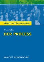 Textanalyse und Interpretation zu Franz Kafka. Der Proceß