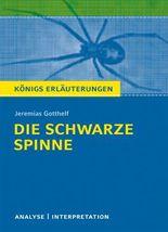 Textanalyse und Interpretation zu Jeremias Gotthelf. Die schwarze Spinne