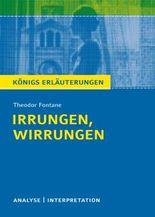 Textanalyse und Interpretation zu Theodor Fontane. Irrungen, Wirrungen