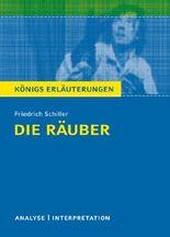 Textanalyse und Interpretation zu Friedrich Schiller. Die Räuber