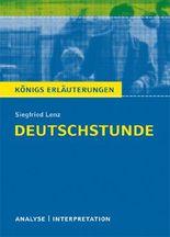 Textanalyse und Interpretation zu Siegfried Lenz. Deutschstunde