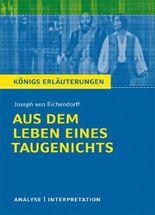 Textanalyse und Interpretation zu Joseph von Eichendorff. Aus dem Leben eines Taugenichts