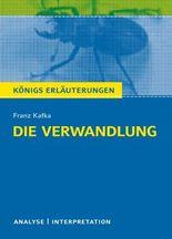 Textanalyse und Interpretation zu Franz Kafka. Die Verwandlung