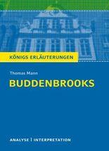 Textanalyse und Interpretation zu Thomas Mann. Buddenbrooks
