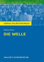 Textanalyse und Interpretation zu Morton Rhue Die Welle