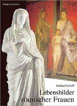 Lebensbilder römischer Frauen