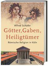 Götter, Gaben, Heiligtümer