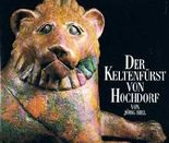 Der Keltenfürst von Hochdorf