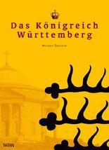 Das Königreich Württemberg