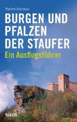 Burgen und Pfalzen der Staufer