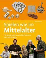 Spielen wie im Mittelalter