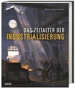Das Zeitalter der Industrialisierung