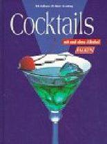 Cocktails mit und ohne Alkohol.
