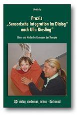 "Praxis ""Sensorische Integration im Dialog"" nach Ulla Kiesling®"