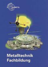 Metalltechnik Fachbildung